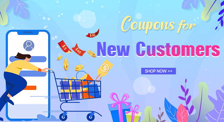 Coupons for New Customers Shop Now